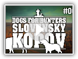 Dogs for Hunters - Slovensky Kopov - Euro Hunters #7